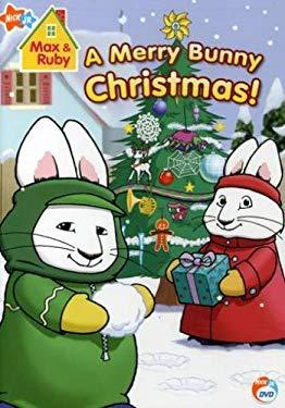 Max & Ruby: Merry Bunny Christmas