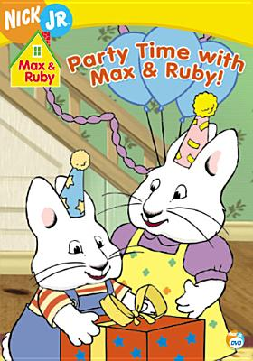 Max & Ruby: Party Time with Max & Ruby!