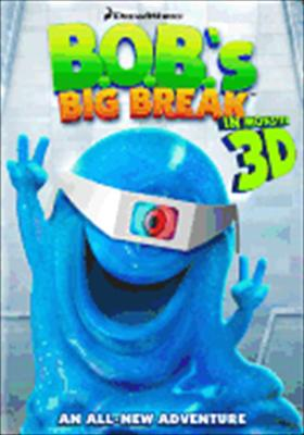 Monsters vs. Aliens / Bob's Big Break 3D