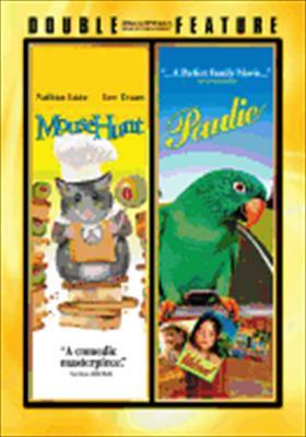 Mouse Hunt / Paulie
