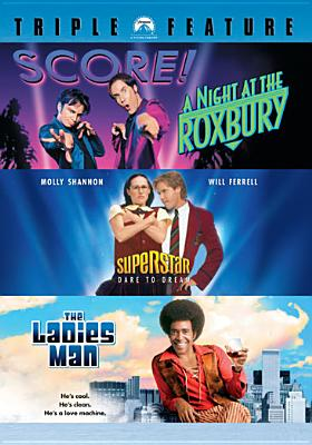 Night at the Roxbury / Superstar / The Ladies Man