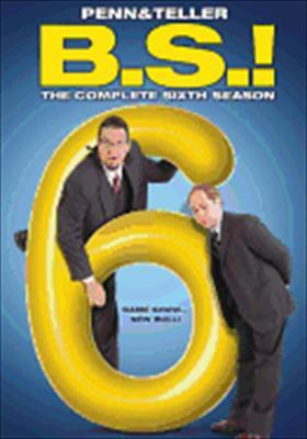 Penn & Teller: Bullshit! the Complete Sixth Season