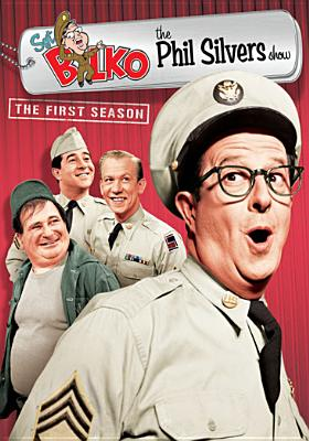 Sgt. Bilko, the Phil Silvers Show: The First Season