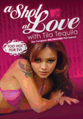 Shot at Love with Tila Tequila: The Complete Uncensored First Season