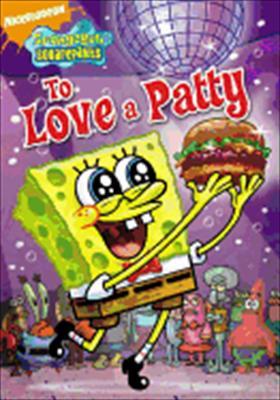 Spongebob Squarepants: To Love a Patty