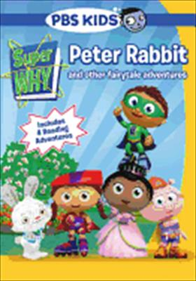 Super Why: Peter Rabbit & Other Fairytale Adventures