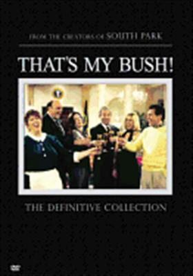 That's My Bush: The Definitive Collection