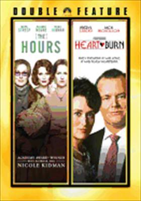 The Hours / Heartburn