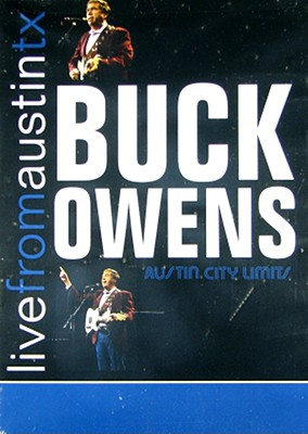 Buck Owens: Live from Austin TX