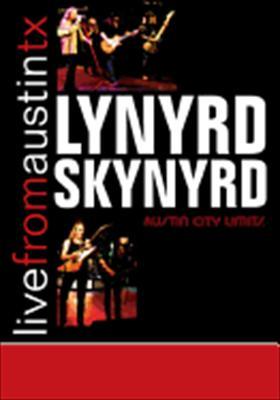 Lynyrd Skynyrd: Live from Austin Texas