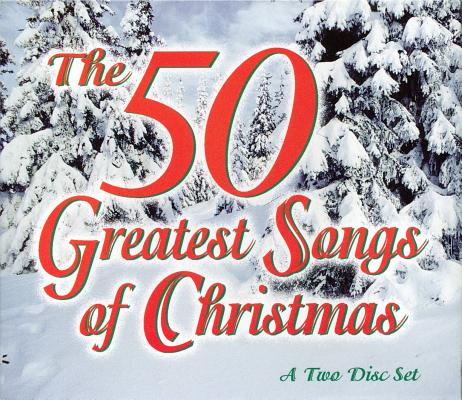 50 Greatest Songs of Christmas 0087455667828