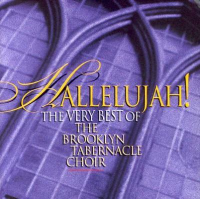 Hallelujah!: The Very Best of the Brooklyn Tabernacle Choir 9787474096975