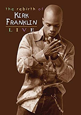 Rebirth of Kirk Franklin 0757517003795