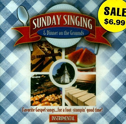 Sunday Singing & Dinner on the Grounds: Songs, Stories and Recipes