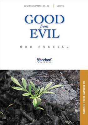 Good from Evil: Genesis 37-50, Joseph