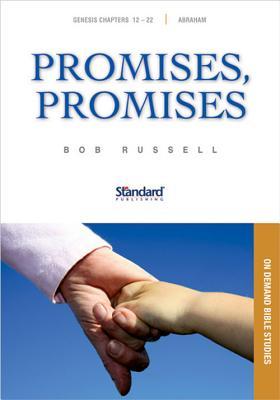 Promises, Promises: Genesis 12-22, Abraham