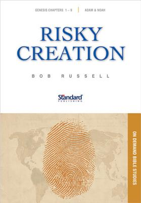 Risky Creation: Genesis 1-9, Adam & Noah