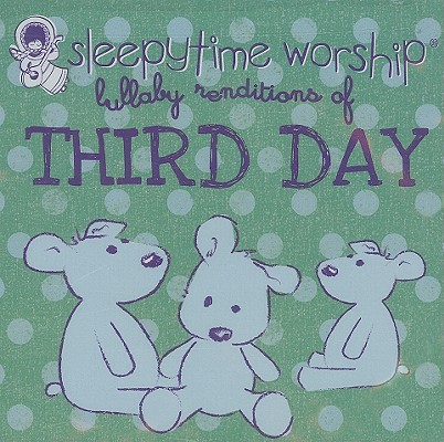 Lullaby Renditions of Third Day 0707541951821