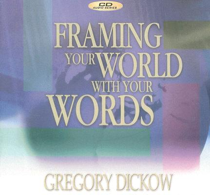 Framing Your World with Your Words