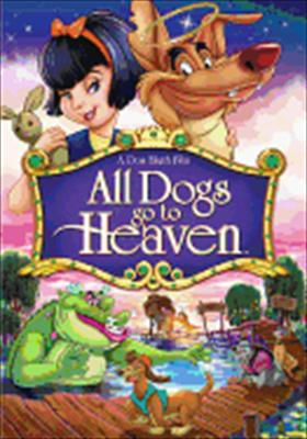 All Dogs Go to Heaven 0027616859099
