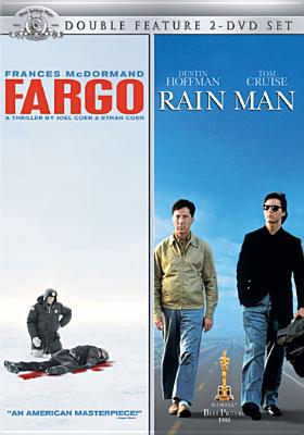 Fargo / Rain Man