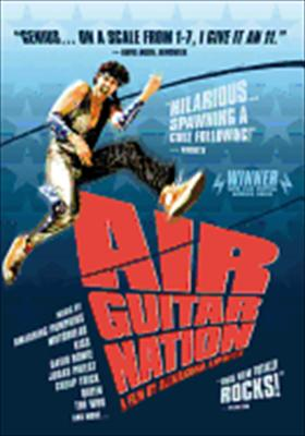 Air Guitar Nation 0767685989036