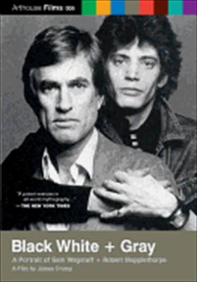 Black White + Gray: A Portrait of Sam Wagstaff & Robert Mapplethorpe