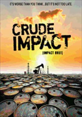 Crude Impact 0767685153970