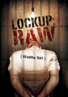 Lock Up: Raw - Season One