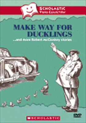 Make Way for Ducklings and More Robert McCloskey Stories 0767685115411