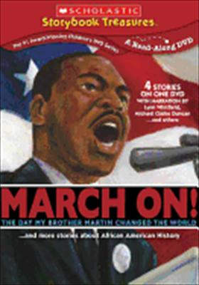 March On! the Day My Brother Martin Changed the World