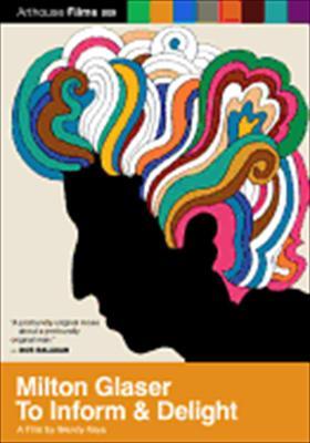 Milton Flaser: To Inform & Delight