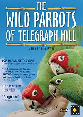 The Wild Parrots of Telegraph Hill 0767685969335