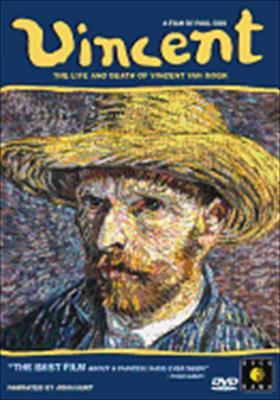Vincent: The Life & Death of Vincent Van Gogh