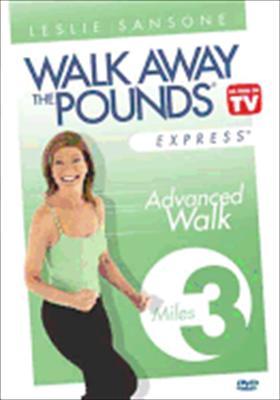 Leslie Sansone: Walk Away the Pounds Express - Advanced Walk