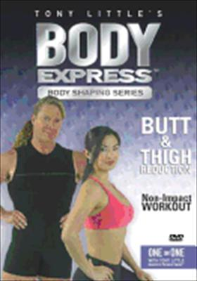 Tony Little's Body Express: Butt & Thigh Reduction