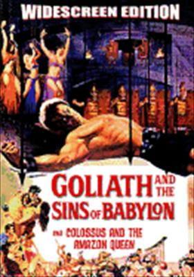 Goliath & the Sins of Babylon / Colossus & the Amazon Queen