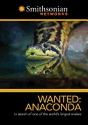 Smithsonian: Wanted: Anaconda