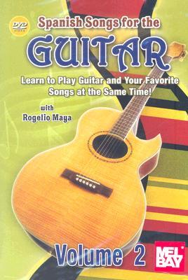 Spanish Songs For The Guitar, Volume 2