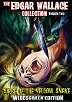 The Edgar Wallace Collection Volume 2: Curse of the Yellow Snake