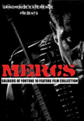 Grindhouse Experience Presents: MERCS - Soldiers of Fortune