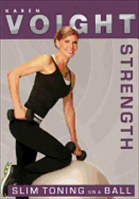 Karen Voight: Slim Toning on a Ball