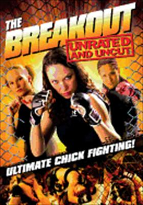 The Breakout: Ultimate Chick Fighting