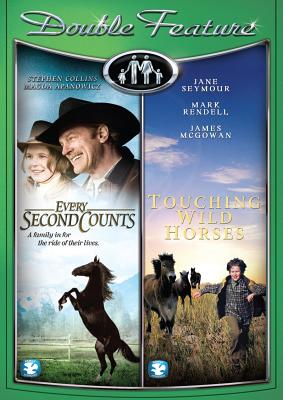 Touching Wild Horses / Every Second Counts