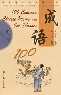 100 Chinese Idioms: Simplified Characters 9787800527081