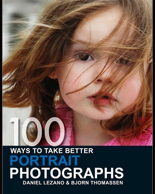 100 Ways to Take Better Portrait Photographs EB9780715335635