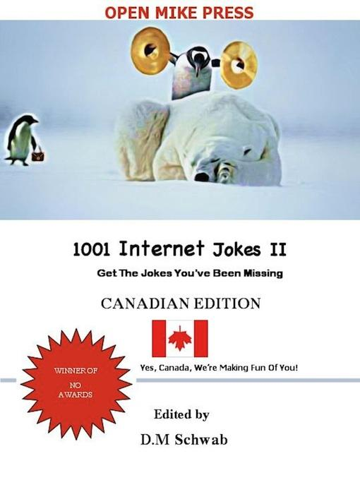 1001 Internet Jokes II - Canadian Edition EB9780986876523