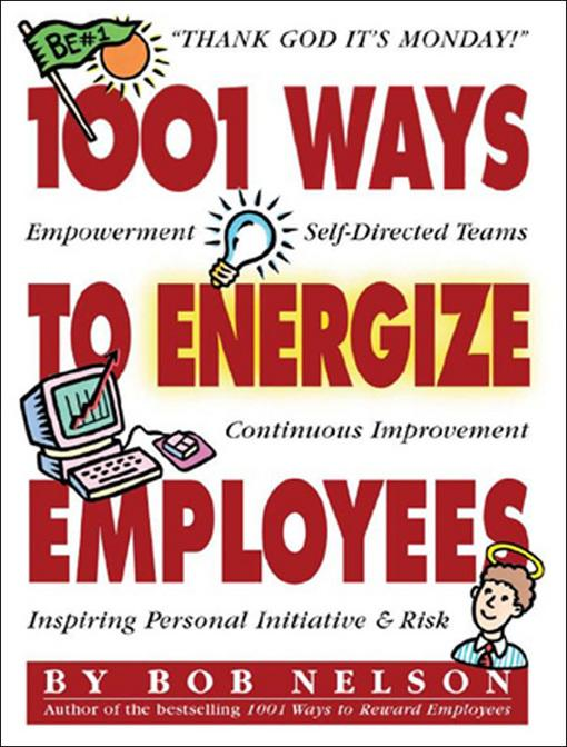 1001 Ways to Energize Employees EB9780761153528