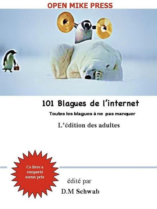 101 Blagues de l'internet-L'?dition des adultes EB9780986929700