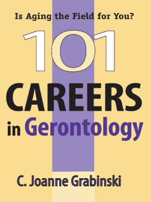 101 Careers in Gerontology EB9780826115034